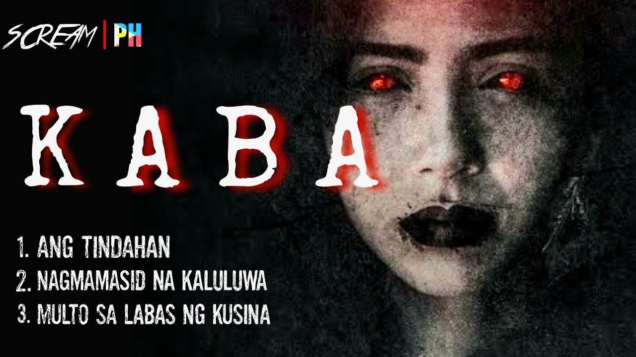 Download KABA | Multo | Horror Stories | True Tagalog Horror Stories | Pinoy Horror | ScreamPh