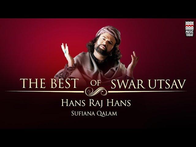 The Best Of Hans Raj Hans | Audio Jukebox | Vocal | Sufi