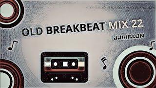 Old Breakbeat Mix 22