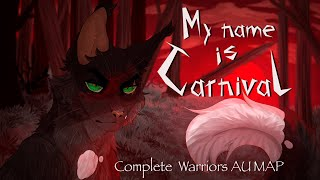 [TW GORE] My Name Is Carnival: COMPLETE Warrior Cats VILLAIN RAVENPAW AU MAP