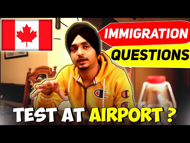 Immigration Explained | Test at Airport | Questions asked at