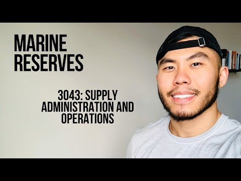 Supply Administration and Operations (My Job in the Marine Reserves)