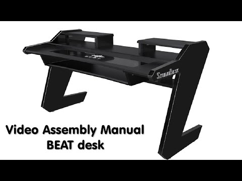 Video assembly manual - Beat desk