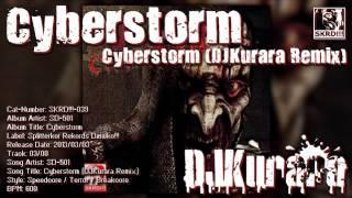 SD-501 - Cyberstorm (DJKurara Remix)