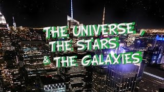 The Universe, the stars and the galaxies. Educational video for kids.