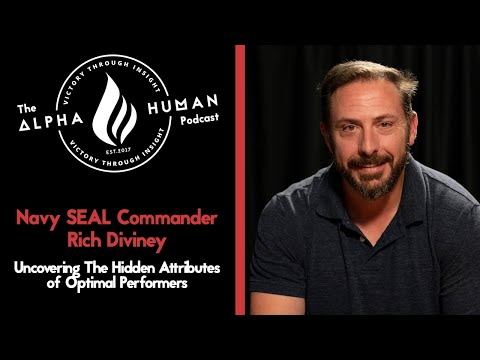 Navy SEAL Commander Rich Diviney - Uncovering The Hidden Attributes of Optimal Performers