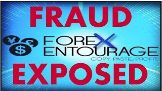 Forex Entourage Fraud Exposed ! Must Watch !!!