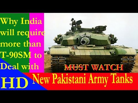 Why India Will Require More Than T 90SM To Deal With New Pakistani Army Tanks
