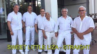 SWEET LITTLE LIZA - STRAIGHT