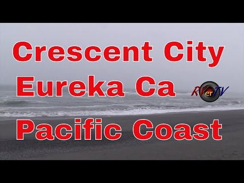 Eureka California.....Crescent City.....Redwood Forest.....Birds....RVerTV