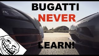 Back to Bugatti Trolling! Veyron NEVER learns! Trolling with Koenigsegg is FUN! TROLOL!