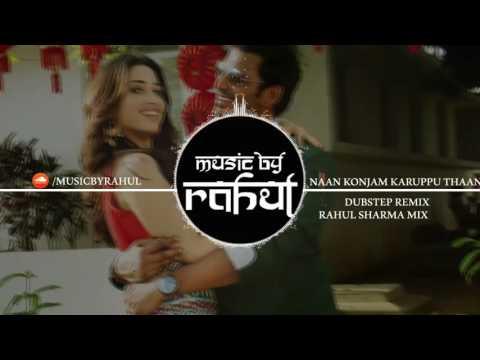 Naan Konjam Karuppu Thaan Dubstep Remix (Rahul Sharma Remix) Kaththi Sandai