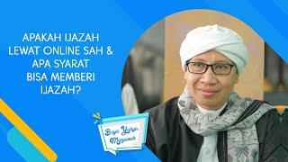 Download Lagu Apakah Ijazah Lewat Online Sah & Apa Syarat Bisa Memberi Ijazah ? - Buya Yahya Menjawab mp3