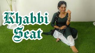 Khabbi Seat | Ammy Virk Ft Sweetaj Brar | Happy Raikoti | MixSingh | Dance Cover | Seema Rathore