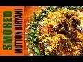 Smoked Mutton Dum Biryani Recipe Video   Restaurant Style Mutton Dum Biryani
