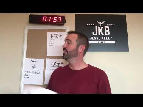Jesse Kelly - Jesse Kelly Brief 10/01/18