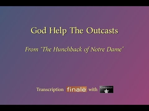"""God Help The Outcasts"" Reconstruction version (The Hunchback of Notre Dame) / Finale with Garritan"