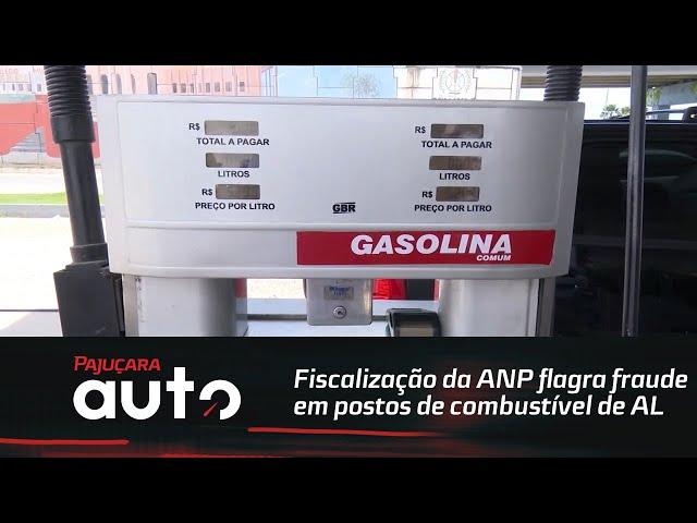 Fiscalização da ANP flagra fraude em postos de combustível de Alagoas