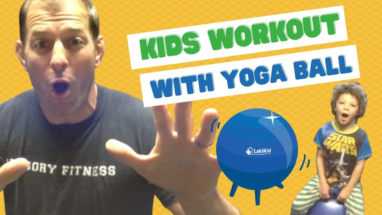 Kids Workout With a Yoga Ball!