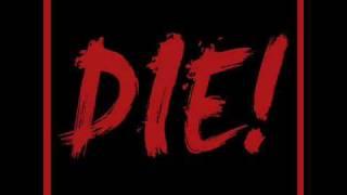 """Necro - """"DIE!"""" - DIE!"""
