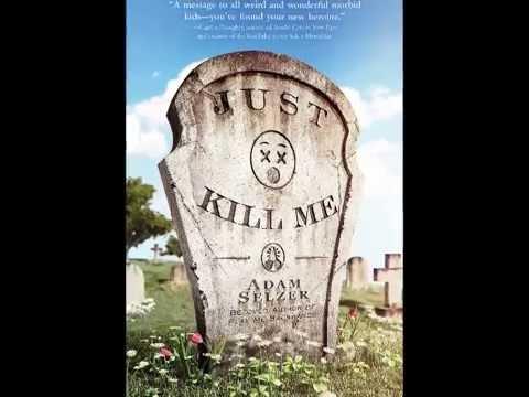 Just Kill Me, by Adam Selzer (MPL Book Trailer #341)