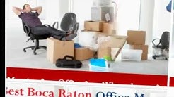 Boca Raton Office Movers (954) 772-8500 Office Movers Relocation Boca Raton