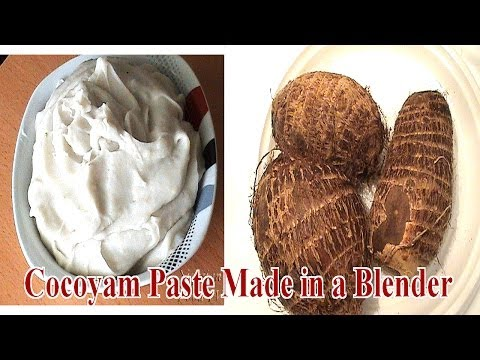 How to Make Cocoyam Paste (Ede Ofe) in a Blender Without a Mortar