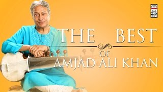 The Best Of Amjad Ali Khan | Audio Jukebox | Vocal | Instrumental | Amjad Ali Khan