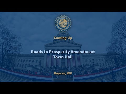 Keyser, WV Roads To Prosperity Town Hall