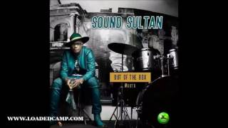 Sound Sultan - Bonus Track feat Timaya Official Audio