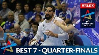 Best 7 | Quarter-final - Leg 1 | VELUX EHF Champions League