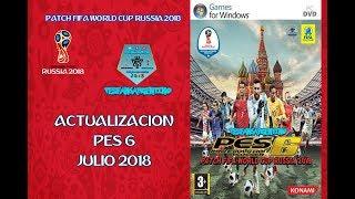 Parche 2018 para PES 6 (Actualizado al MES JULIO 2018) PATCH FIFA World Cup Russia 2018