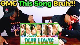 BTS - 'Dead Leaves' REACTION (Lyrics & Japan Epilogue Stage)