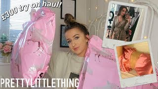HUGE £300 PRETTY LITTLE THING TRY ON HAUL 2019!