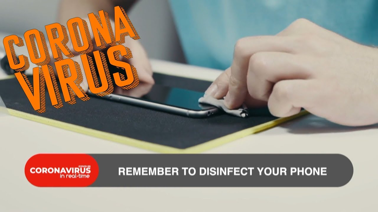 Coronavirus | Disinfect Your Phone