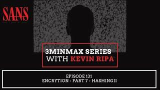 Episode 131: Encrytion - Part 7 - HashingII