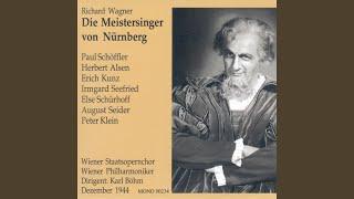 Ein Werbelied! Von Sachs! (Die Meistersinger von Nürnberg)