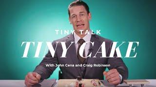 John Cena & Craig Robinson Make a Tiny Cake | Tiny Talk