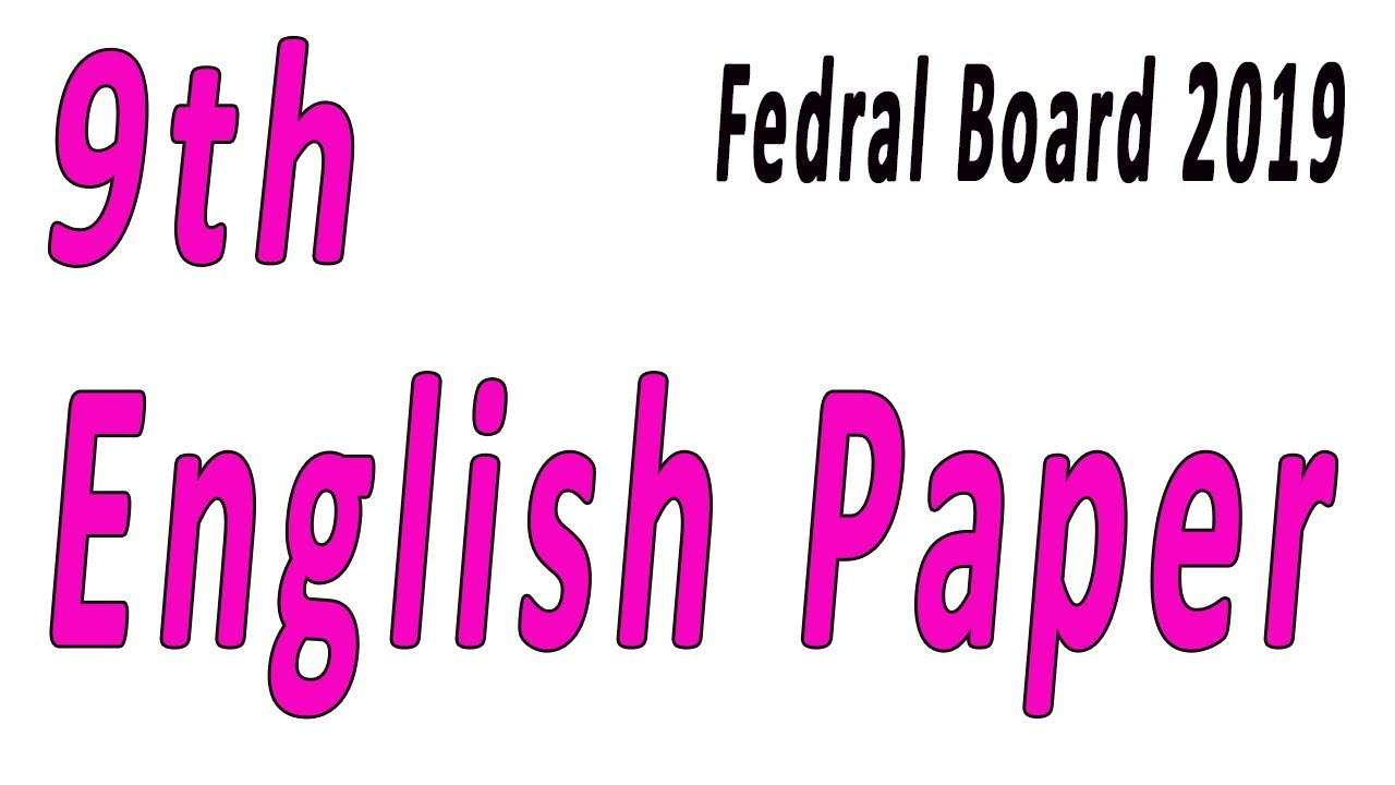 9th Class English Guess Paper 2019 Federal Board