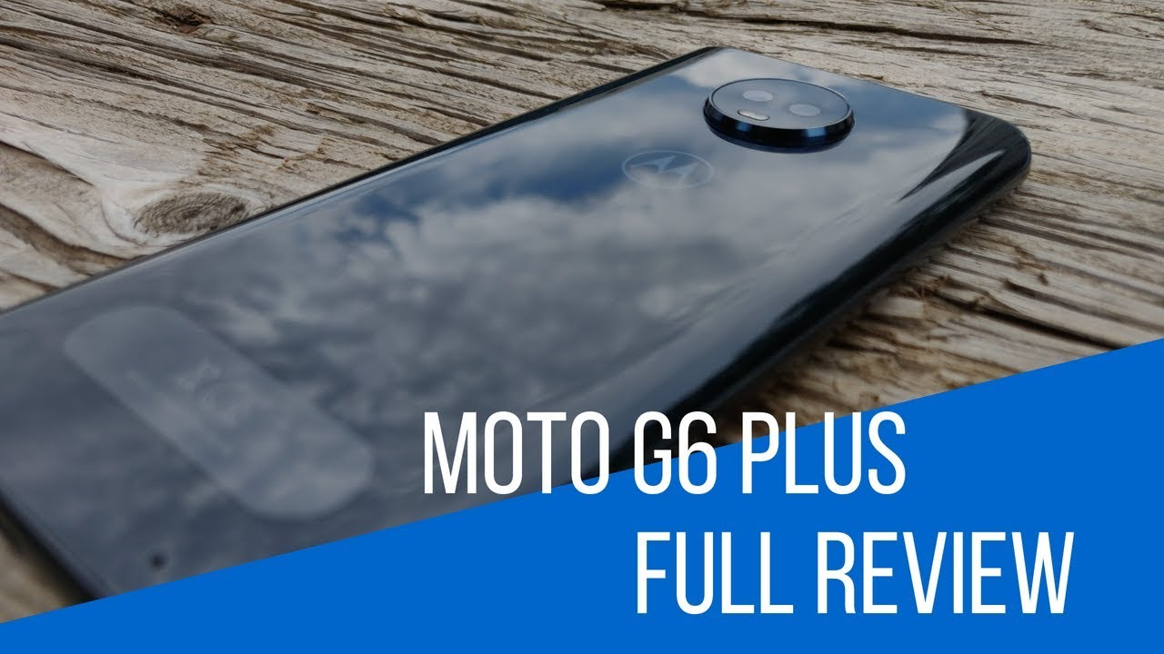 To Buy Or Not To Buy (Moto G6 Plus Review)?