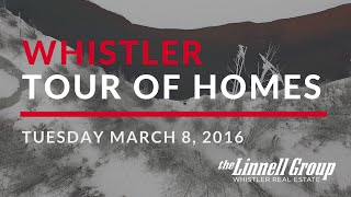 Whistler Tour of Homes - March 8, 2016