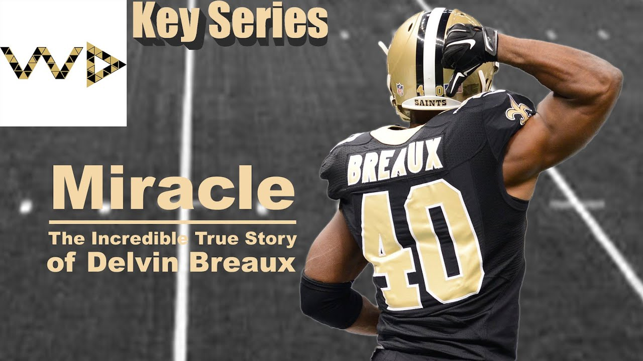 "Delvin Breaux ""Miracle"" II Who Dat Key Series"