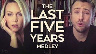 The Last Five Years - Peter Hollens & Evynne Hollens