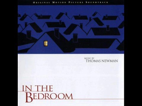 Thomas Newman   In The Bedroom OST (Part 1)   YouTube