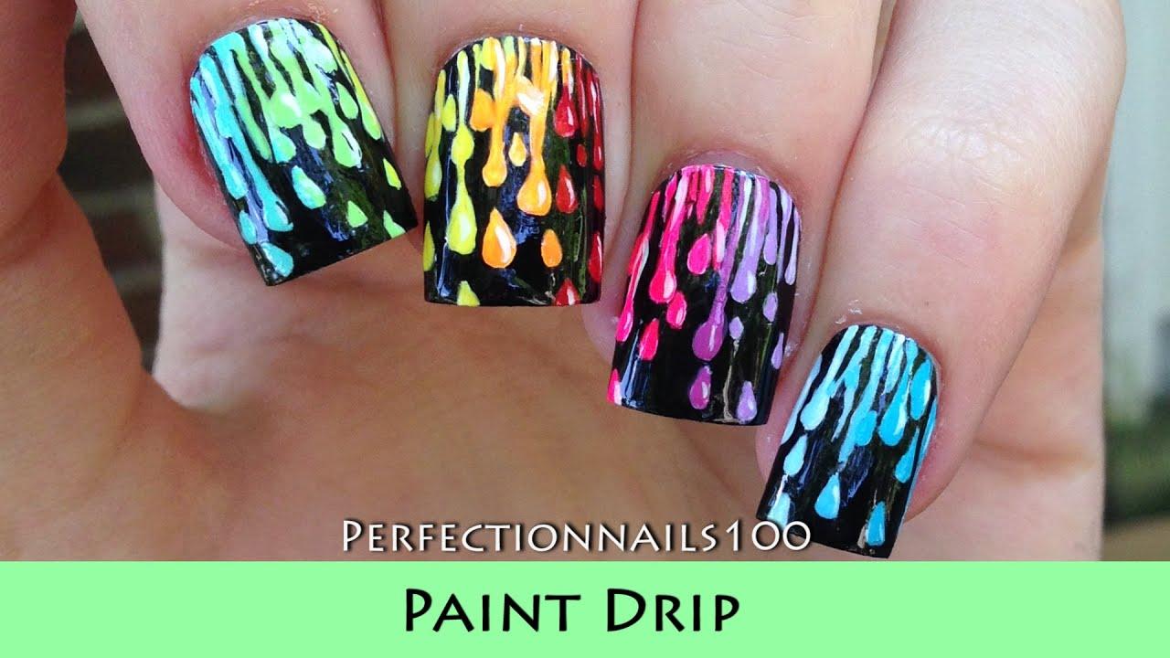 Nail Art Paint Drip Nail Design Tutorial - YouTube
