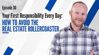 How to Avoid The Real Estate Rollercoaster | #GHRC Episode 30