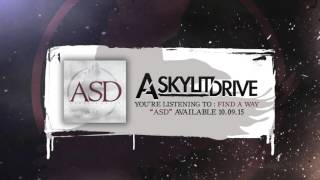 A SKYLIT DRIVE - Find A Way (Official Stream)