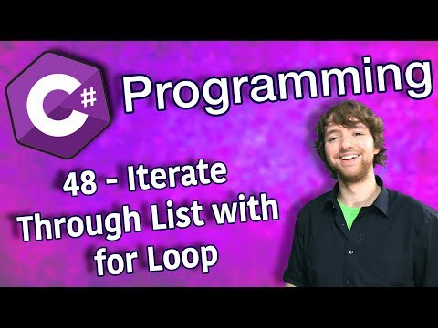 C# Programming Tutorial 48 - Iterate Through List with for Loop thumbnail