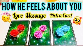 Pick A Card- HOW HE FEELS ABOUT YOU LOVE MESSAGE- VO KYA FEEL KARTE HAI APKE LIYE-    فیلنگس کرنٹ حس