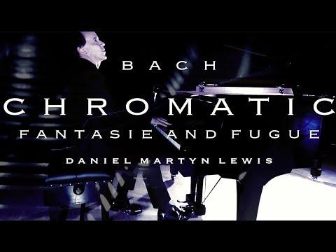 Bach CHROMATIC FANTASIE and FUGUE  BWV903 Daniel Martyn Lewis